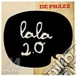 Lala 2.0 cd cd musicale di Phazz De