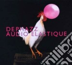 Dephazz - Audio Elastique cd musicale di Dephazz
