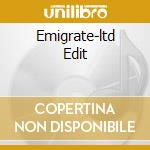 Emigrate-ltd Edit cd musicale di Emigrate