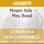 MEU BRASIL cd musicale di AIDA MIRIAM
