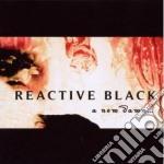 Reactive Black - A New Dawn cd musicale di Black Reactive