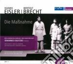 Eisler Hanns - Die Massnahme cd musicale di Hanns Eisler