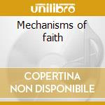 Mechanisms of faith cd musicale di Object
