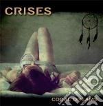 Crises - Coral Dreams cd musicale di Crises