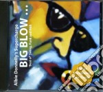 Donnellys,abby Super - Big Blow cd musicale di Abby super Donnellys