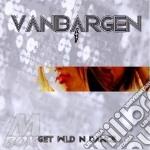 Get wild n'dance cd musicale di Vanbargen