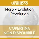 Mgrb - Evolution Revolution cd musicale di Mgrb