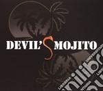 Devil's Mojito - Devil's Mojito cd musicale di Mojito Devil's