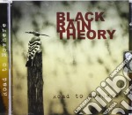 Road to nowhere cd musicale di Black rain theory
