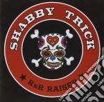 Trick,shabby - R'n'r Raiser cd musicale di Shabby Trick