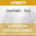 Ora cd musicale di Overfaith