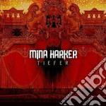 Mina Harker - Tiefer cd musicale di Harker Mina