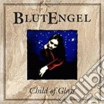 Blutengel - Child Of Glass cd musicale di BLUTENGEL