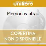 Memorias atras cd musicale
