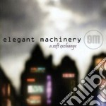 Elegant Machinery - A Soft Exchange cd musicale di Machinery Elegant