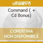 COMMAND  ( + CD BONUS) cd musicale di CLIENT