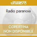 Radio paranoia cd musicale di Sorda Rabia