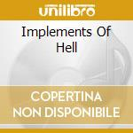 IMPLEMENTS OF HELL                        cd musicale di Commando Suicide