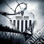 Kriminal Minds - Resistance Against cd musicale di Minds Kriminal
