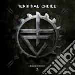 Black journey vol.2 cd musicale di Choice Terminal