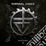 Black journey vol.3 cd musicale di Choice Terminal