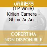(LP VINILE) Ghloir ar an oiche lp vinile di Camera Kirlian