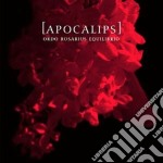 Apocalips cd musicale di Ordo rosarius equili