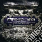 Symphonies from the abyss cd musicale di Artisti Vari