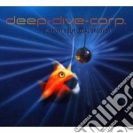 SUPPORT YOUR LOCAL GROOVER                cd musicale di DEEP DIVE CORP.