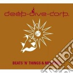 Beats'n'things/melodies cd musicale di Corp Deep-dive