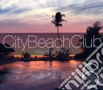 City beach club vol.6 cd musicale di Artisti Vari