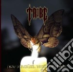 Tribe - Pray For Calm... cd musicale di Ribe