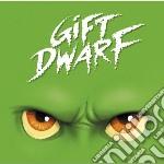 Giftdwarf cd musicale di Giftdwarf