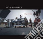 Bring me home cd musicale di Rebels Raygun