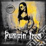 Pumpin  Iron 2 cd musicale di Artisti Vari