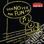 Hannover fun fun fun cd musicale di Artisti Vari