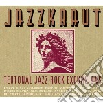 Teutonal jazz rock excursions cd musicale di Jazzkraut