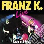 Franz K. - Bock Auf Rock Live cd musicale di K. Franz