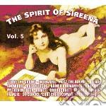 Spirit of sireena 5 cd musicale di Artisti Vari