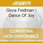 Dance of joy cd musicale di Giora Feidman