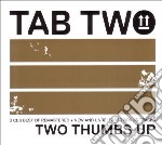 Two thumbs up cd musicale di Two Tab