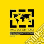 World wide electronics vol.1 cd musicale di Artisti Vari