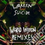 (LP VINILE) World warren remixes lp vinile di Suicide Warren