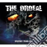 Descent from hell cd musicale di The Ordeal