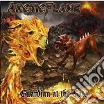Arctic Flame - Guardian At The Gate cd musicale di Flame Arctic