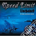 Unchained / prophecy cd musicale di Limit Speed