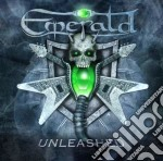 Emerald - Unleashed cd musicale di Emerald