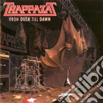 Trappazat - From Dusk Till Dawn cd musicale di Trappazat