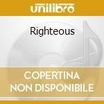 Righteous cd musicale