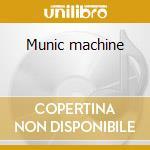 Munic machine cd musicale di Hell Dj